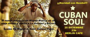 Cuban Soul Miguel Blanco