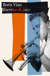 Escritos de Jazz Boris Vian