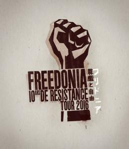 Freedonia 10 Ans de Resistance