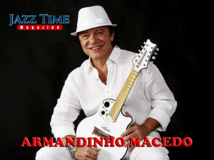 Armandinho Macedo Jazz Time Magazine