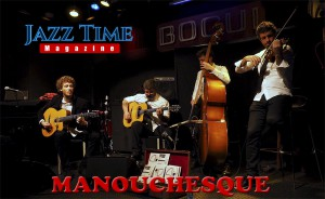 Manouchesque Jazz Time