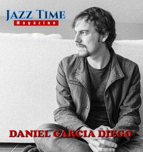 Daniel García Diego Jazz Time Magazine