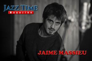 jaime-massieu-jazz-time-magazine