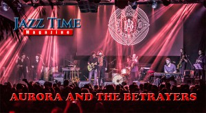 aurora-the-betrayers-jazz-time-magazine