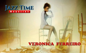 veronica-ferreiro-jazz-time-magazine
